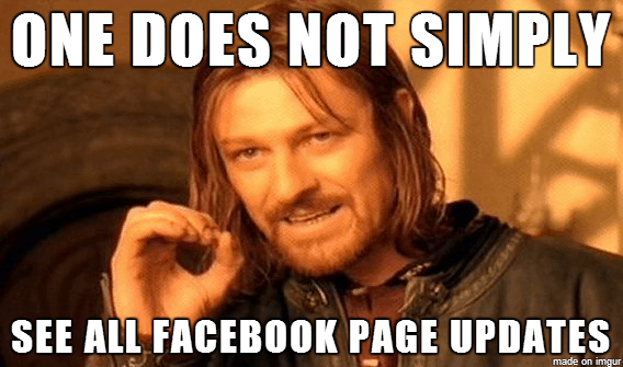 One Does Not Simply See All Facebook Page Updates